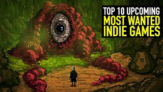 Top 10 MOST WANTED Upcoming Indie Games Of 2020 - Part 2