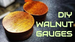 DIY SIMPLE WALNUT EAR GAUGES/PLUGS