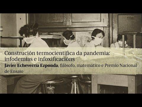 Construción termocientífica da pandemia: infodemias e infoxificacións