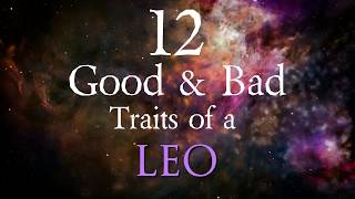 12 Good And Bad Traits Of Leo 2019