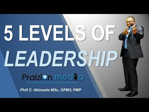 5 LEVELS OF LEADERSHIP FOR PROJECT MANAGERS - YouTube