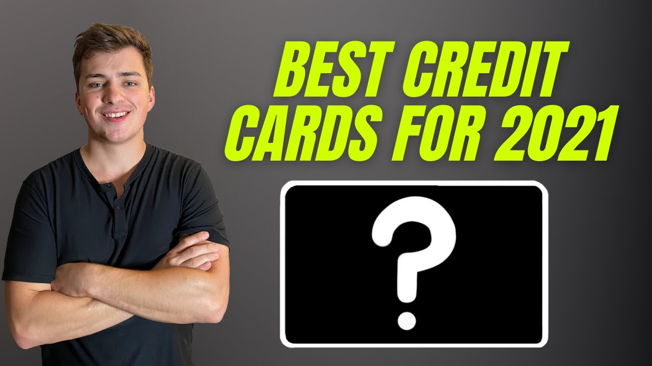 Finest Credit Cards for 2021! The Only Credit Cards You Required! thumbnail
