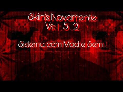 SKIN NOVAMENTE NA 1.5.2//MOD TO RECOVER SKIN'S 1.5.2/1.8 and ESQUEMA DE TROCA DE SKIN