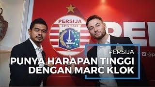 Persija Jakarta Miliki Harapan Besar dengan Kedatangan Marc Klok