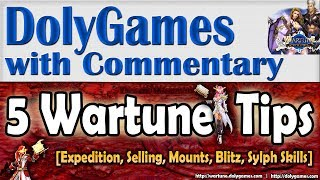 Wartune 5 Tips - Expedition, Selling Items, Mount Shop, Event Item Blitz, Sylph Skills