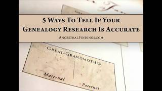 5 Ways To Tell If Your Genealogy Research Is Accurate | AF-001