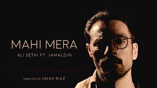 Mahi Mera | Ali Sethi | Jamaldin (Official Music Video) - YouTube