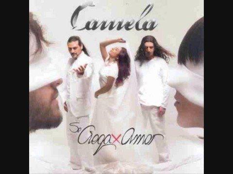 camela has cambiado mi vida (Se ciega x amor 2006)