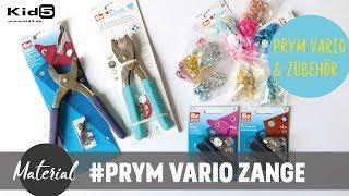 Materialvorstellung Vario Zange und Love Vario Zange von Prym  + Zubehör