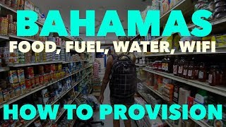 Bahamas Food, Fuel, Water - How To - Lady K Sailing