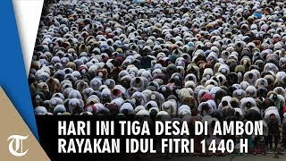 Umat di Tiga Desa Muslim di Ambon Rayakan Idul Fitri Hari Ini