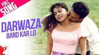 Darwaza Band Kar Lo - Full Song | Darr | Sunny | Juhi