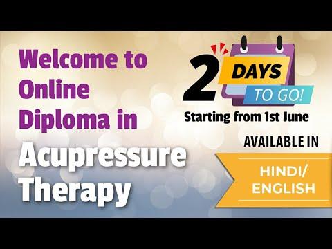 Diploma In Acupressure Best Acupressure Training - YouTube