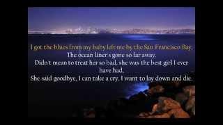San Francisco Bay Blues Eric Clapton Lyrics