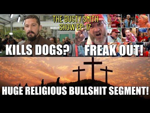 CHUDs Freak Out Over SCOTUS Lawsuit Dismissal!/Shia Accused Of Killing Dogs/Huge Religious Bullshit!