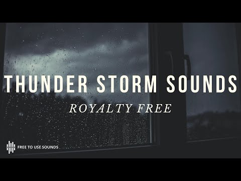 ROYALTY FREE STORM, RAIN LIGHTNING AND THUNDER SOUND EFFECTS! HIGH QUALITY WAV DOWNLOAD - Free To Use Sounds