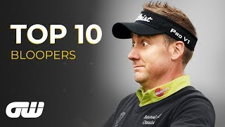 Top 10: BLOOPERS | Golfing World