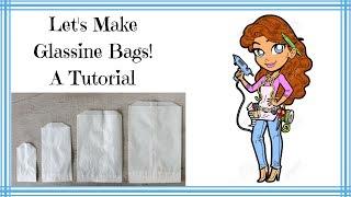 Glassine Bag Tutorial