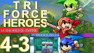 Soluce Tri Force Heroes : Niveau 4-3