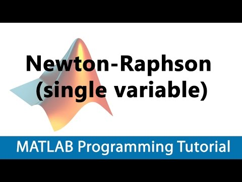 MATLAB Programming Tutorial #25 Newton-Raphson (single variable)