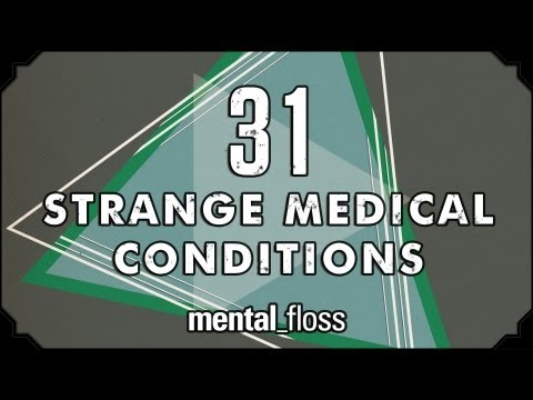 31 Strange Medical Conditions - Summer Bummer Series pt. 1 - mental_floss on YouTube (Ep.13)