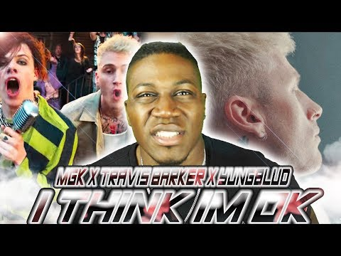 MGK, TRAVIS BARKER, YUNGBLUD - I think Im Ok (2LM Reaction)