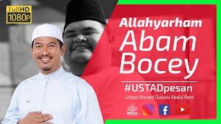 "Allahyarham ABAM BOCEY ""Menghidupkan Hati Yang MATI"" | Ustaz Ahmad Dusuki Abd Rani #USTAD"