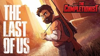 The Last of Us | The Completionist
