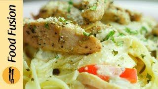 Chicken Alfredo Fettuccine Recipe by Food Fusion