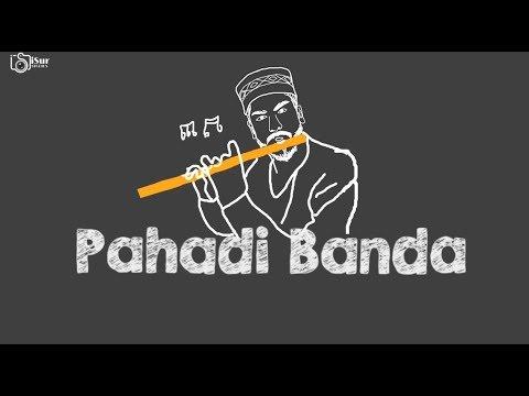 Latest Pahari DJ Song | Pahadi Banda | Sirazee | GauravJack | Zneudi | iSur Studios