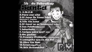 Me Gustas (Con letra)  - Santa RM - SantaRMTV - 2008