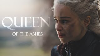 Daenerys Targaryen | Queen Of The Ashes