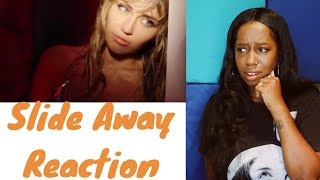 Miley Cyrus   Slide Away (Official Video) | REACTION |