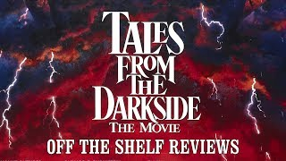 Tales from the Darkside: The Movie Review - Off The Shelf Reviews