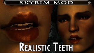 Skyrim Mod Feature: Realistic Teeth