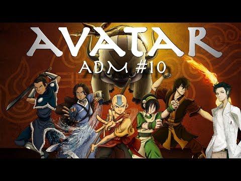 Avatar, le dernier maître de l'air! | ADM #10