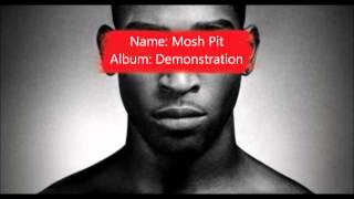 Tinie Tempah- Mosh Pit (Feat Dizzee Rascal)