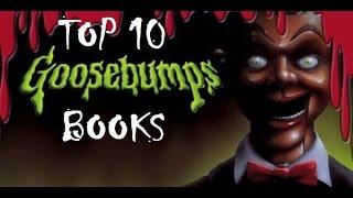 Top 10 BEST Goosebumps Books!