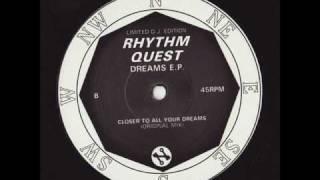 Rhythm Quest - Closer To All Your Dreams (Original Mix)