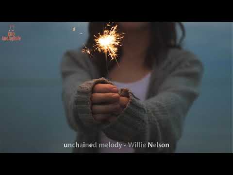 [HQ Music] Unchained Melody - Willie Nelson