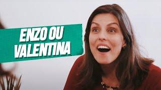 ENZO OU VALENTINA
