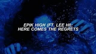 EPIK HIGH (Feat. Lee Hi) //  Here Come The Regrets (sub español)