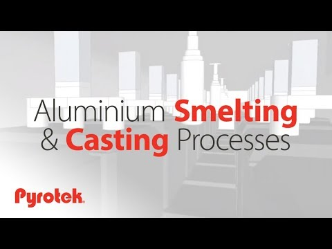 Aluminium, smelting and casting processes