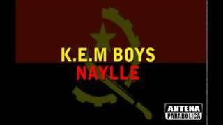 K.E.M Boys   Naylle