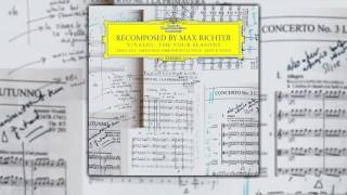 MAX RICHTER - Vivaldi - The Four Seasons | Recomposed by Max Richter (2012) [FULL ALBUM]