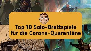 Top 10 Solo-Brettspiele für die Corona-Quarantäne