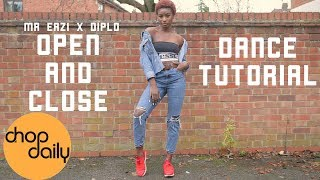 "Mr Eazi Ft Diplo ""Open & Close"" (Dance Tutorial) 