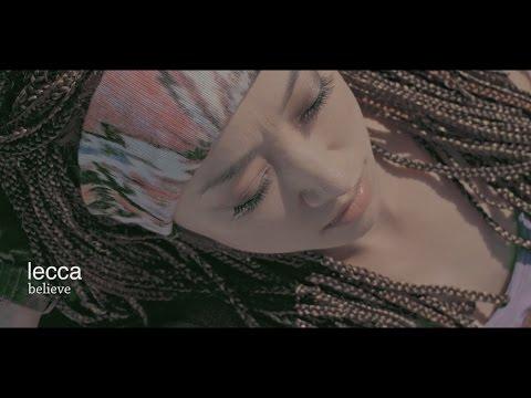 lecca / 「believe」from ALBUM『High Street』