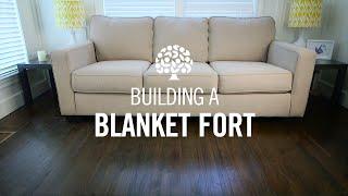 Traditional Blanket Fort