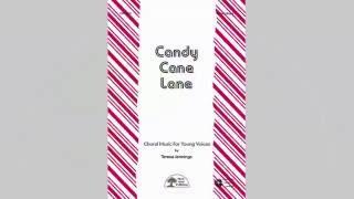Candy Cane Lane - MusicK8.com Choral Octavo